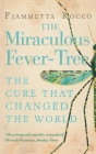The Miraculous Fever-Tree Cover Image
