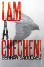 I Am a Chechen! Cover Image