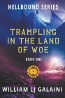 Trampling in the Land of Woe (Hellbound #1) Cover Image
