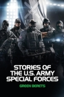 Stories Of The U.S. Army Special Forces: Green Berets: Modern Military Books Cover Image