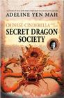 Chinese Cinderella and the Secret Dragon Society Cover Image