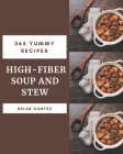365 Yummy High-Fiber Soup and Stew Recipes: More Than a Yummy High-Fiber Soup and Stew Cookbook Cover Image