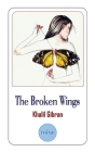 The Broken Wings (English and Arabic Edition): A Poetic Novel in Bilingual Edition Cover Image