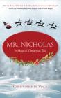 Mr. Nicholas: A Magical Christmas Tale Cover Image