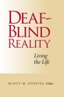 Deaf-Blind Reality: Living the Life Cover Image