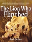 The Lion Who Flinched: The Cub Who Would Be King Cover Image