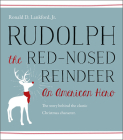 Rudolph the Red-Nosed Reindeer: An American Hero Cover Image
