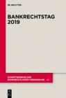 Bankrechtstag 2019 (Schriftenreihe Der Bankrechtlichen Vereinigung #42) Cover Image