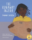 The Runaway Injera: An Ethiopian Fairy Tale in Amharic and English Cover Image