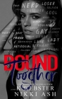 Bound Together: a New Adult Why Choose Romance Cover Image