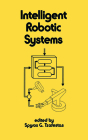 Intelligent Robotic Systems (Electrical and Computer Engineering #74) Cover Image