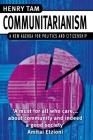 Communitarianism: A New Agenda for Politics and Citizenship Cover Image