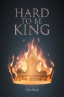 Hard to be King Cover Image