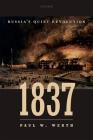 1837: Russia's Quiet Revolution Cover Image