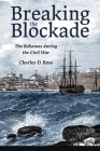Breaking the Blockade: The Bahamas During the Civil War Cover Image