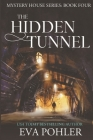 The Hidden Tunnel Cover Image