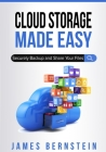 Cloud Storage Made Easy: Securely Backup and Share Your Files Cover Image