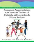 Assessment Accommodations for Classroom Teachers of Culturally and Linguistically Diverse Students (Pearson Resources for Teaching English Learners) Cover Image