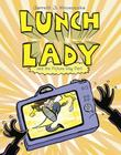Lunch Lady and the Picture Day Peril: Lunch Lady #8 Cover Image