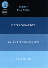 Developments in the Economics of Aging (National Bureau of Economic Research Conference Report) Cover Image
