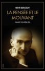 La Pensée et le Mouvant: Essais et Conférences (1903-1923) Cover Image