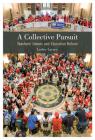 A Collective Pursuit: Teachers' Unions and Education Reform Cover Image