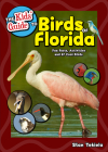 The Kids' Guide to Birds of Florida: Fun Facts, Activities and 87 Cool Birds (Birding Children's Books) Cover Image
