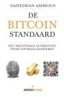 De Bitcoin Standaard: Het Decentrale Alternatief Voor Centraal Bankieren Cover Image