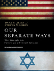 Our Separate Ways: The Struggle for the Future of the U.S.-Israel Alliance Cover Image