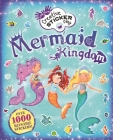 Mermaid Kingdom: Over 1000 Reusable Stickers! (Little Hands Creative Sticker Play) Cover Image