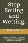Stop Soiling and Wetting,: and Help Children Fall Asleep, by