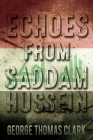 Echoes from Saddam Hussein Cover Image