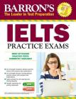 IELTS Practice Exams with MP3 CD (Barron's Test Prep) Cover Image
