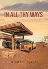In All Thy Ways Cover Image