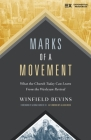 Marks of a Movement: What the Church Today Can Learn from the Wesleyan Revival Cover Image