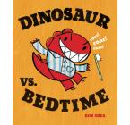 Dinosaur vs. Bedtime Cover Image