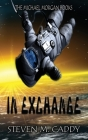 In Exchange: A Kids Sci-fi Adventure Cover Image