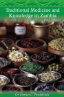 Traditional Medicine and Knowledge in Zambia Cover Image