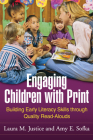 Engaging Children with Print: Building Early Literacy Skills through Quality Read-Alouds Cover Image