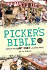 Picker's Bible: How to Pick Antiques Like the Pros Cover Image