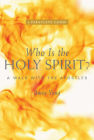 Who Is the Holy Spirit?: A Walk with the Apostles Cover Image
