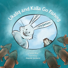 Ukaliq and Kalla Go Fishing (English) Cover Image