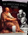 The Videogame Ethics Reader (Revised First Edition) Cover Image