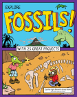 Explore Fossils!: With 25 Great Projects (Explore Your World) Cover Image