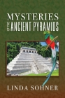 Mysteries of the Ancient Pyramids (Ancient Mysteries #3) Cover Image