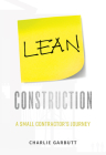 Lean Construction: A Small Contractor's Journey Cover Image