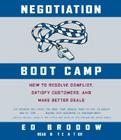 Negotiation Boot Camp: How to Resolve Conflict, Satisfy Customers, and Make Better Deals Cover Image