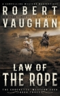 Law Of The Rope: A Classic Western Cover Image
