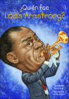 Quien Fue Louis Armstrong? (Who Was...?) Cover Image
