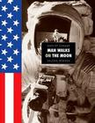 Man Walks on the Moon (Days of Change) Cover Image